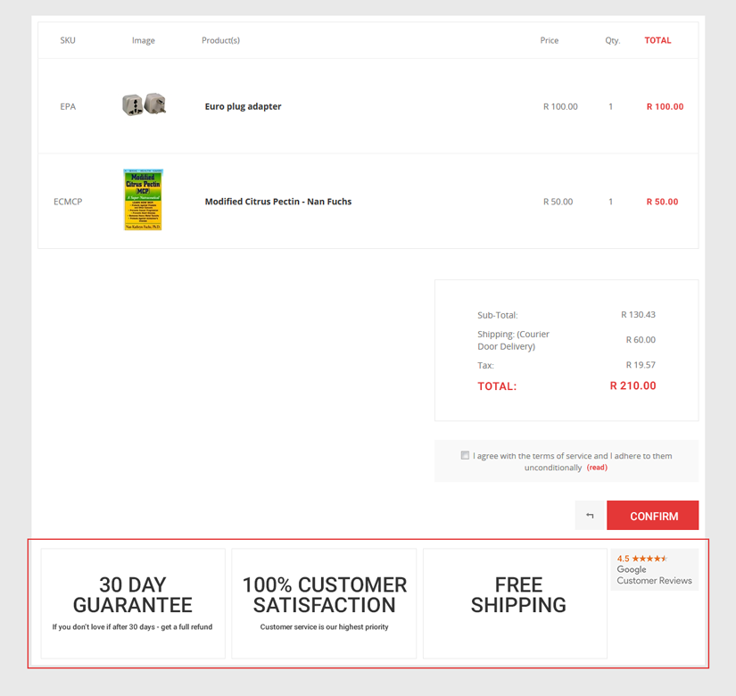 An image of an e-commerce check out screen. At the bottom of this check out scrren there are 3 main blocks, advertising 30 day return policy, 100% customer satisfaction and free shipping. Next to these three main blocks there is a google customer review badge.
