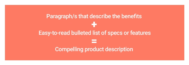 Image shoing a formular. Paragraph/s that describe the benefits plus Easy-to-read bulleted list of specs or features equals Compelling product description